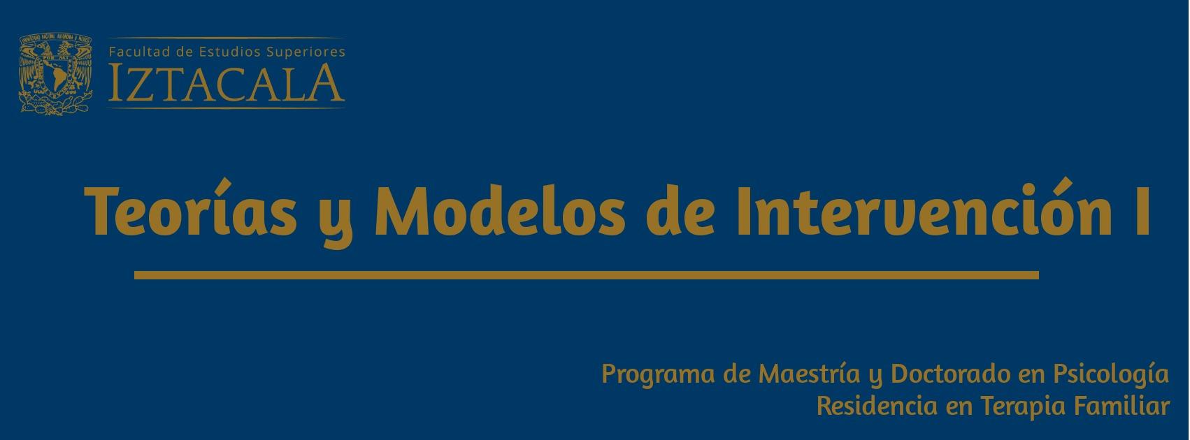 Teoría y Modelos de Intervención I   Lunes 11-14